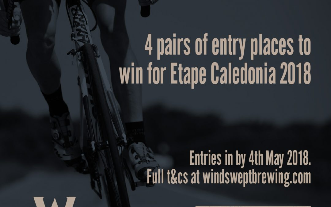WIN A PAIR OF TICKETS TO ENTER ETAPE CALEDONIA