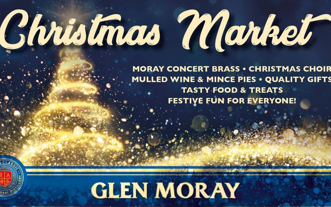 Glen Moray Christmas Market 2018