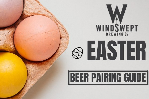 Easter Beers – a pairing guide